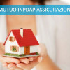 Mutuo INPDAP polizza assicurazione casa